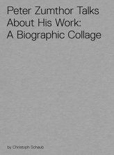 Peter Zumthor Talks About His Work, 1 DVD-Video