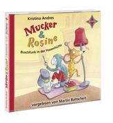 Mucker & Rosine - Buschfunk in der Hasenhütte, 2 Audio-CDs