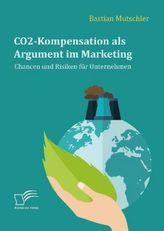 CO2-Kompensation als Argument im Marketing. Chancen und Risiken für Unternehmen