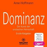 Dominanz - Die Kunst der erotischen Herrschaft Erotischer Hörbuch Ratgeber MP3CD, 1 Audio-CD, MP3 Format