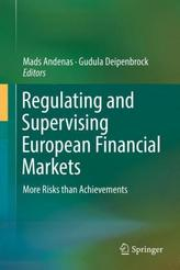 Regulating and Supervising European Financial Markets