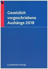 Gesetzlich vorgeschriebene Aushänge 2018