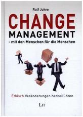 Change-Management - mit den Menschen für die Menschen