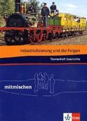 Die Industrialisierung und ihre Folgen