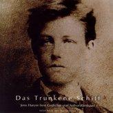 Das Trunkene Schiff, Gedichte, 1 Audio-CD