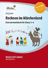 Rechnen im Märchenland, m. CD-ROM