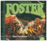 Foster - Der Zerstörer, 1 Audio-CD