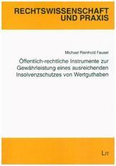 Öffentlich-rechtliche Instrumente zur Gewährung eines ausreichenden Insolvenzschutzes von Wertguthaben
