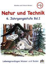 Natur und Technik 6. Jahrgangsstufe. Bd.1