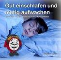 Gut einschlafen und mutig aufwachen, 1 CD-ROM