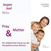 Frau & Mutter sein, 1 Audio-CD