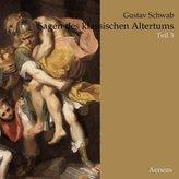 Sagen des klassischen Altertums. Tl.3, 1 MP3-CD
