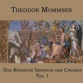 Das Römische Imperium der Cäsaren. Tl.1, 1 MP3-CD