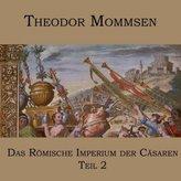 Das Römische Imperium der Cäsaren. Tl.2, 1 MP3-CD