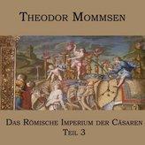 Das Römische Imperium der Cäsaren. Tl.3, 1 MP3-CD