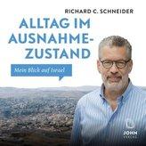 Alltag im Ausnahmezustand: Mein Blick auf Israel, 1 Audio-CD, MP3 Format