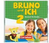 Bruno und ich - Deutsch für Kinder. Bd.2, Audio-CD