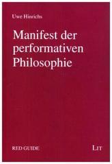 Manifest der performativen Philosophie
