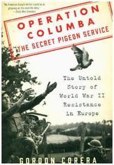 Operation Columba -- The Secret Pigeon Service