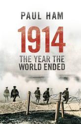 1914 The Year The World Ended