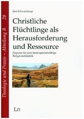 Christliche Flüchtlinge als Herausforderung und Ressource