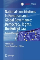 National Constitutions in European and Global Governance: Democracy, Rights, the Rule of Law, 2 Teile