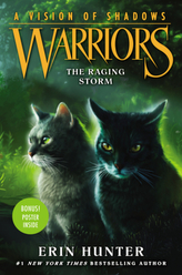 Warriors: A Vision of Shadows - The Raging Storm