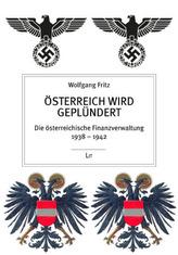 Österreich wird geplündert