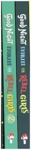 Good Night Stories for Rebel Girls, 2 Vols.