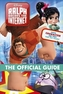 Disney Ralph Breaks the Internet - The Official Guide