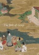 The Tale of Genji - A Visual Companion