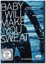BABY I WILL MAKE YOU SWEAT, 1 DVD