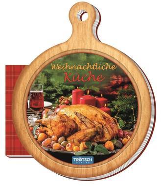Rezeptbuch Weihnachtliche Küche