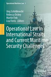 Operational Law in International Straits and Current Maritime Security Challenges