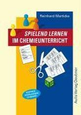 Spielend lernen im Chemieunterricht