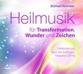 Heilmusik für Transformation, Wunder und Zeichen