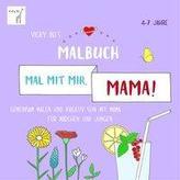 Mal mit mir, Mama! Vicky Bo's Malbuch