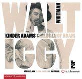 Kinder Adams / Children of Adam, 2 Audio-CDs