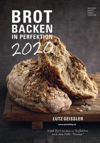 Brot backen in Perfektion 2020 - Rezeptkalender