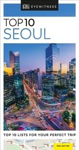 DK Eyewitness Travel Top 10 Seoul