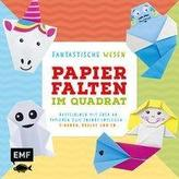 Papierfalten im Quadrat: Fantastische Wesen - Bastel-Kids