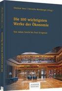 Die 100 wichtigsten Werke der Ökonomie