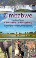 Zimbabwe: Regionalführer Viktoriafälle und Umgebung